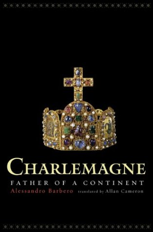 Charlemagne Father of a Continent  2004 edition cover