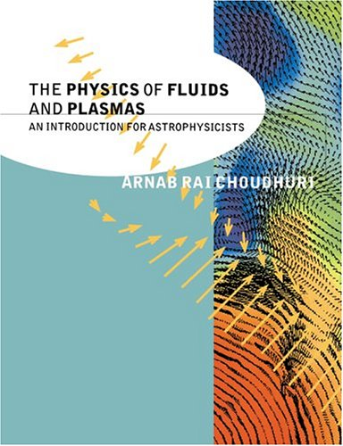 Physics of Fluids and Plasmas An Introduction for Astrophysicists  1998 edition cover