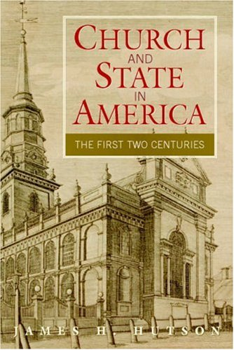 Church and State in America The First Two Centuries  2008 edition cover