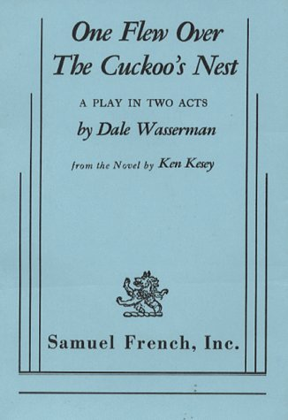 One Flew over the Cuckoo's Nest: A Play in Three Acts  1970 edition cover