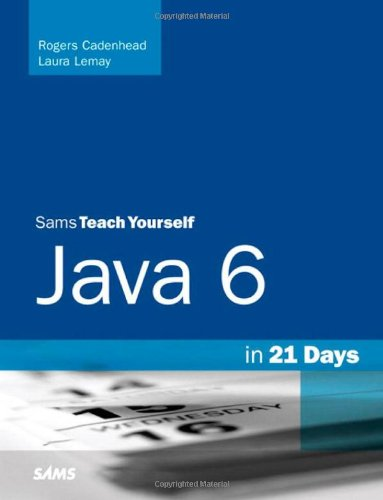Sams Teach Yourself Java 6 in 21 Days  5th 2007 (Revised) edition cover