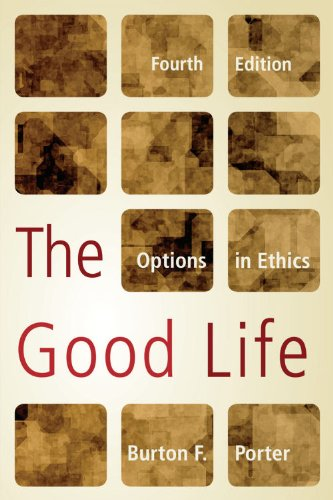 Good Life Options in Ethics 4th 2009 edition cover