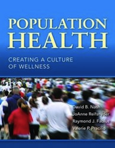 Population Health Creating a Culture of Wellness  2011 (Revised) edition cover