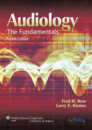 Audiology The Fundamentals 4th 2008 (Revised) edition cover