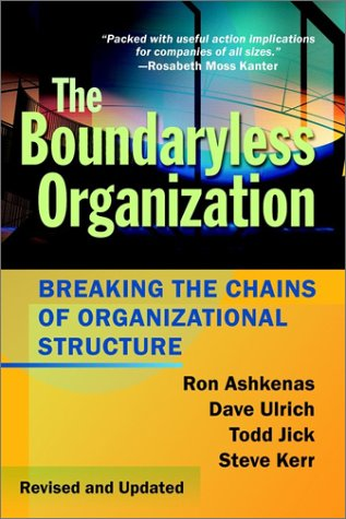 Boundaryless Organization Breaking the Chains of Organizational Structure 2nd 2002 (Revised) edition cover