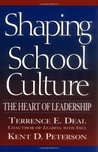 Shaping School Culture The Heart of Leadership  1999 edition cover