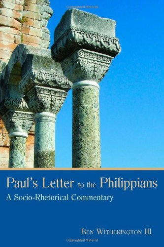 Paul's Letter to the Philippians A Socio-Rhetorical Commentary  2011 edition cover