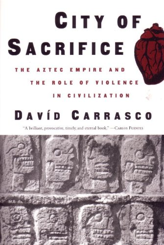 City of Sacrifice The Aztec Empire and the Role of Violence in Civilization  2000 edition cover