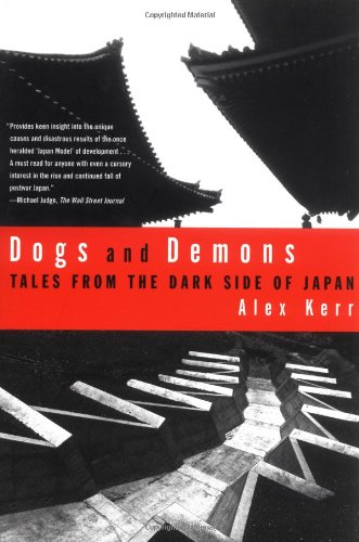 Dogs and Demons Tales from the Dark Side of Modern Japan N/A edition cover