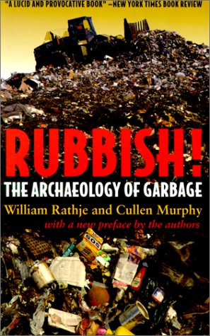 Rubbish! The Archaeology of Garbage  2001 edition cover