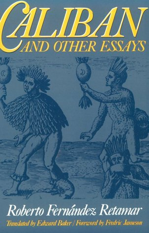 Caliban and Other Essays  2nd 9780816617432 Front Cover