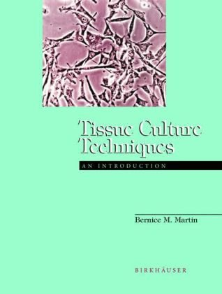 Tissue Culture Techniques An Introduction  1994 edition cover