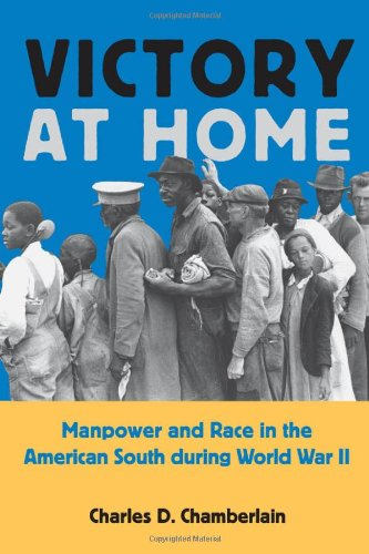 Victory at Home Manpower and Race in the American South During World War II  2003 edition cover