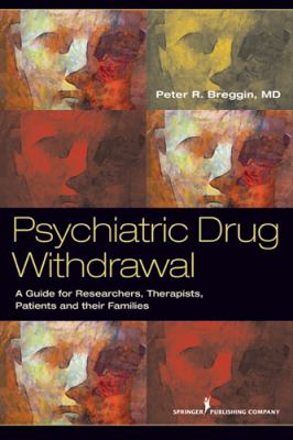 Psychiatric Drug Withdrawal A Guide for Prescribers, Therapists, Patients and Their Families  2012 edition cover
