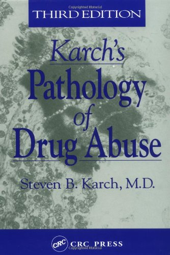 Karch's Pathology of Drug Abuse  3rd 2001 (Revised) 9780849303432 Front Cover