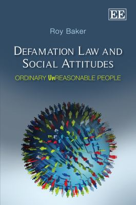 Defamation Law and Social Attitudes Ordinary Unreasonable People  2011 edition cover