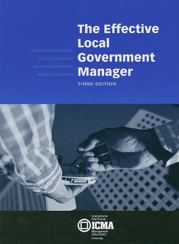 Effective Local Government Manager 3rd 2004 edition cover