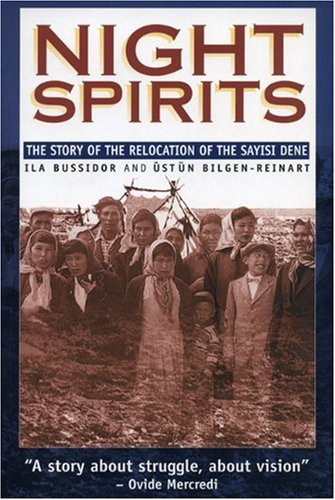Night Spirits The Story of the Relocation of the Sayisi Dene  2000 edition cover