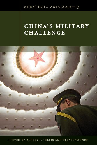 Strategic Asia 2012-13 China's Military Challenge  2012 9780981890432 Front Cover