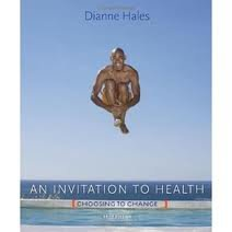 Personal Wellness Guide for Hales an Invitation to Health: Choosing to Change 7th 2011 edition cover