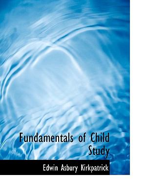 Fundamentals of Child Study N/A 9781113731432 Front Cover