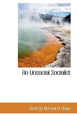 Unsocial Socialist N/A 9781116248432 Front Cover
