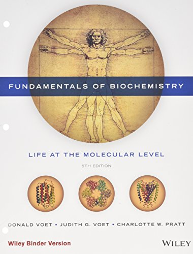Fundamentals of Biochemistry: Binder Ready Version  2016 9781118918432 Front Cover