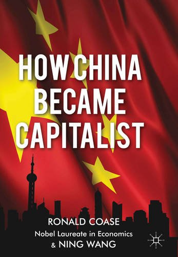 How China Became Capitalist   2013 9781137351432 Front Cover