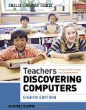 Teachers Discovering Computers: Integrating Technology in a Changing World  2014 edition cover