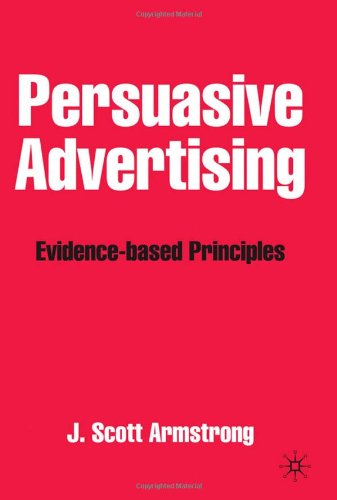 Persuasive Advertising Evidence-Based Principles  2010 edition cover
