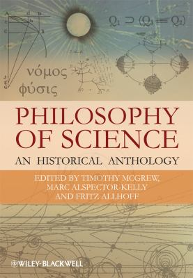 Philosophy of Science An Historical Anthology  2009 edition cover