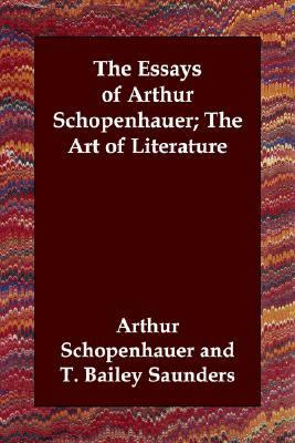 Essays of Arthur Schopenhauer; the A N/A 9781406800432 Front Cover