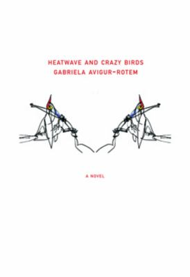 Heatwave and Crazy Birds   2011 9781564786432 Front Cover