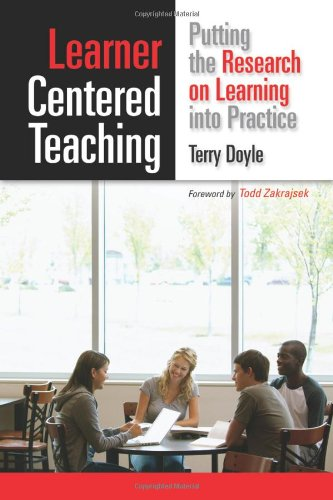 Learner Centered Teaching Putting the Research on Learning into Practice  2011 edition cover