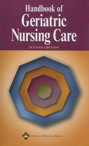 Handbook of Geriatric Nursing Care  2nd 2003 (Revised) edition cover