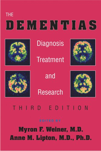 Dementias Diagnosis, Treatment, and Research 3rd 2003 (Revised) edition cover