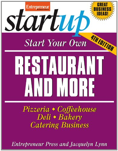 Start Your Own Restaurant and More Pizzeria, Cofeehouse, Deli, Bakery, Catering Business 4th 2012 edition cover