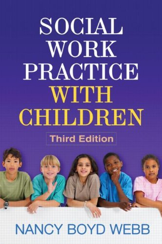 Social Work Practice with Children, Third Edition  3rd 2011 (Revised) edition cover