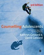 Counselling Adolescents The Proactive Approach for Young People 3rd 2010 (Revised) edition cover