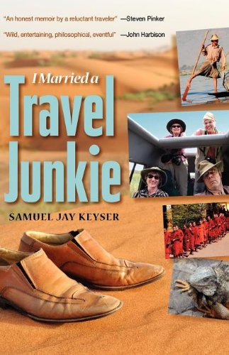 I Married a Travel Junkie   2012 9781934848432 Front Cover