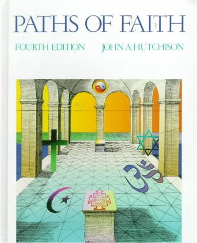 Paths of Faith  4th 1991 (Revised) edition cover