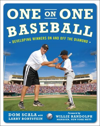 One on One Baseball The Fundamentals of the Game and How to Keep It Simple for Easy Instruction  2009 edition cover