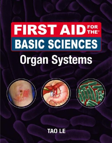 First Aid for the Basic Sciences Organ Systems   2009 edition cover