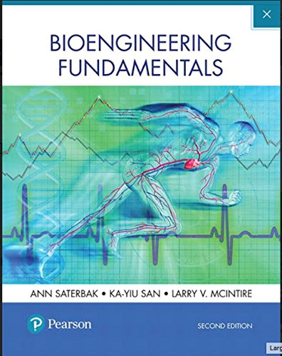 Bioengineering Fundamentals:   2017 9780134637433 Front Cover