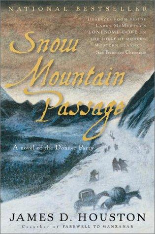 Snow Mountain Passage   2001 (Reprint) edition cover