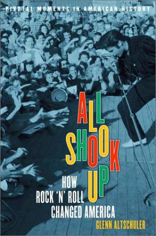 All Shook Up How Rock 'n' Roll Changed America  2003 edition cover