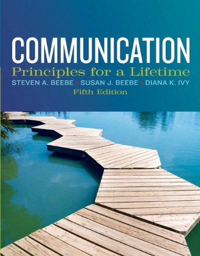 Communication Principles for a Lifetime 5th 2013 (Revised) 9780205029433 Front Cover