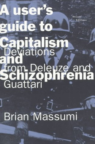 User's Guide to Capitalism and Schizophrenia Deviations from Deleuze and Guattari  1992 edition cover