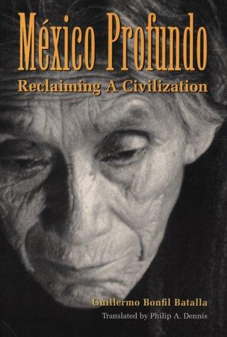 M�xico Profundo Reclaiming a Civilization  1996 edition cover