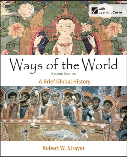 Ways of the World A Brief Global History 2nd 2012 edition cover
